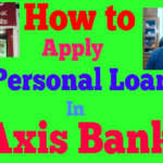 I Apply for Axis Bank Personal Loan